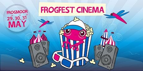 FrogFest Cinema tickets