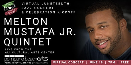 Melton Mustafa Quintet Virtual Juneteenth Concert tickets