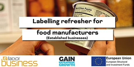 GAIN Labelling Refresher for Food Manufacturers Webinar tickets