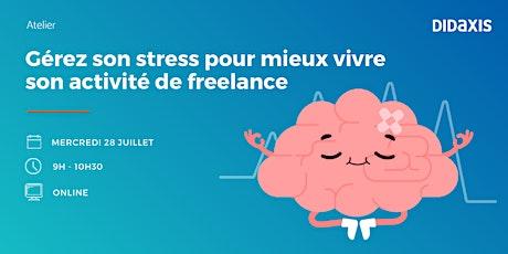 Gérez son stress pour mieux vivre son activité de freelance billets
