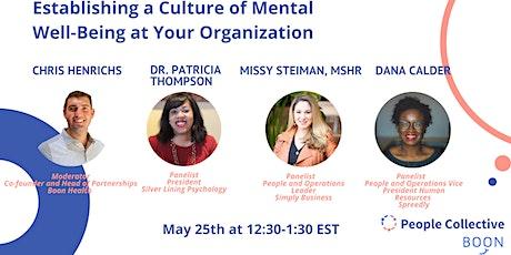 Establishing a Culture of Positive Mental Health tickets