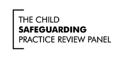 Child Safeguarding Practice Review Panel: Annual Report 2020 webinar tickets