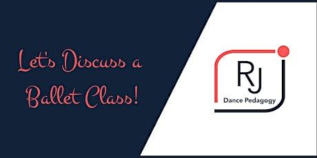 Let's Discuss a Ballet Class - German Language Tickets