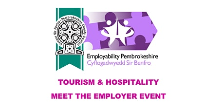 Employability Pembrokeshire - Tourism & Hospitality Meet The Employer biglietti
