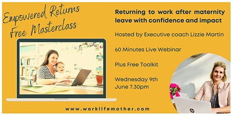Empowered Returns - for women returning to work after maternity leave tickets