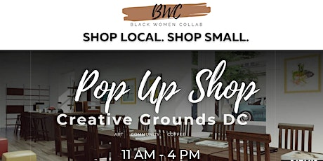 Black Women Collab Pop Up Shop at Creative Grounds DC on May 22nd tickets