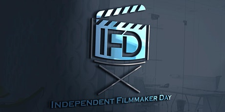 Independent Filmmaker Day -  Live on Zoom - Panels, Pitchfest, Celebrities! tickets
