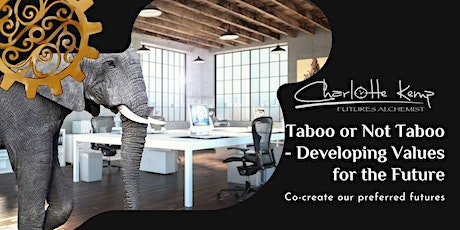 Taboo or Not Taboo - Developing Values for the Future tickets