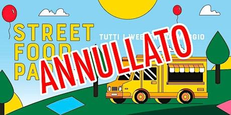 15/16 MAGGIO ANNULLATO • Street Food Park biglietti