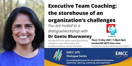 Dr Geetu Bharwaney: Executive Team Coaching: the role as the 'storehouse' tickets