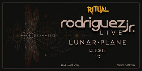 Ritual presents:  Rodriguez Jr  Live & Lunar Plane along with RC ,MIICHII tickets