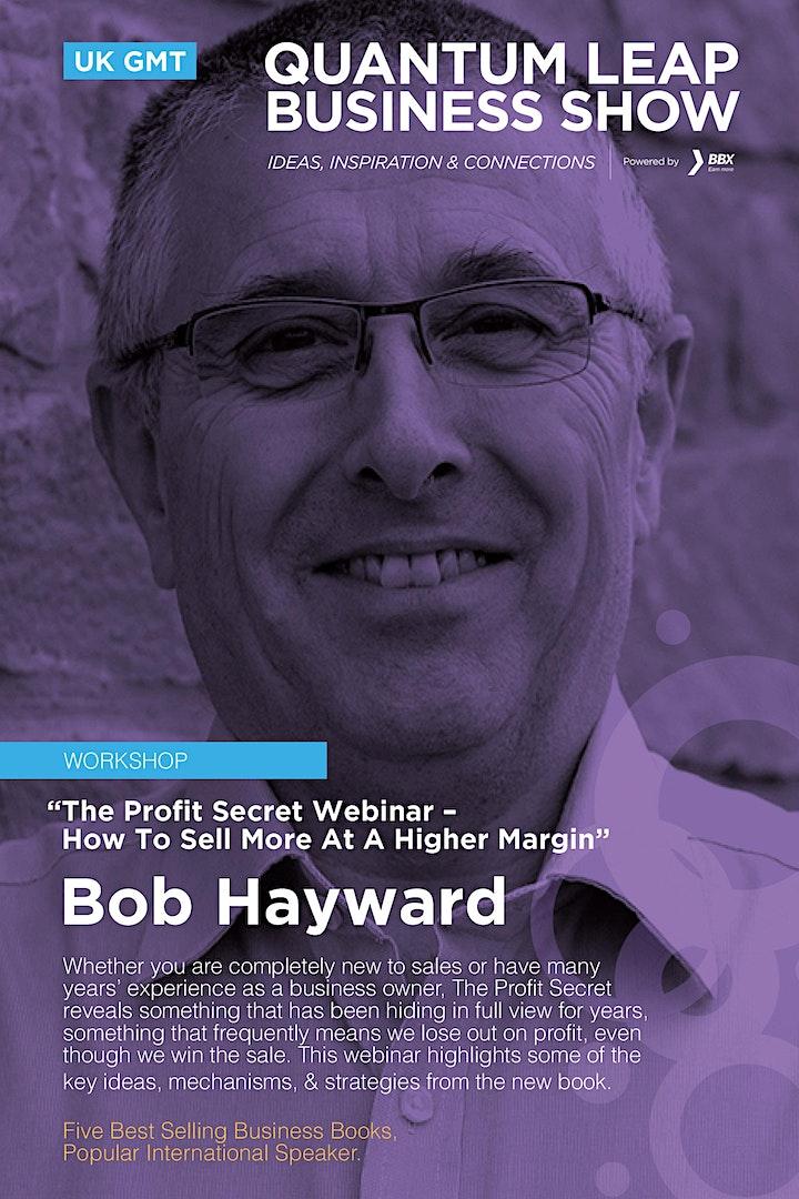 The Profit Secret Webinar –How To Sell More At A Higher Margin -Bob Hayward image