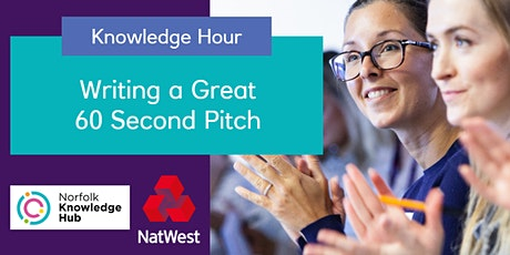 Norfolk Chamber Knowledge Hour - 60 Second Pitch tickets