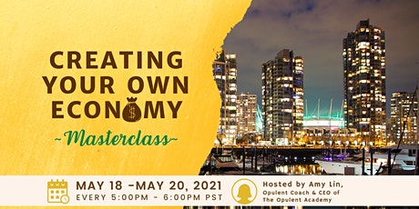 Creating Your Own Economy Masterclass tickets