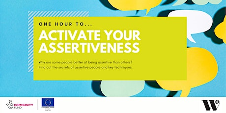 One Hour To Activate Your Assertiveness tickets