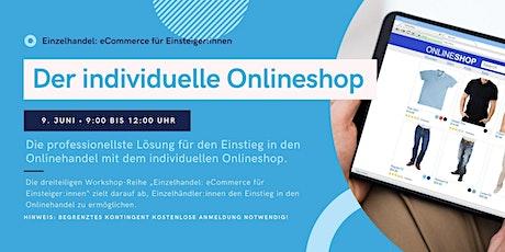 Der individuelle Onlineshop für den Einzelhandel Tickets