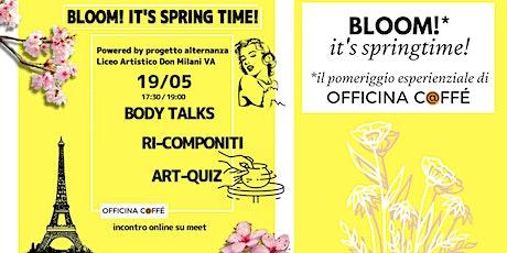 Bloom It's Springtime! Esplorazioni per fiorire tickets