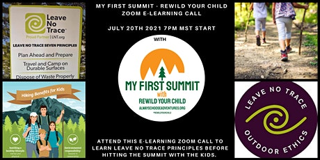 Leave No Trace, My First Mountain Summit - ReWild Your Child with ACA tickets