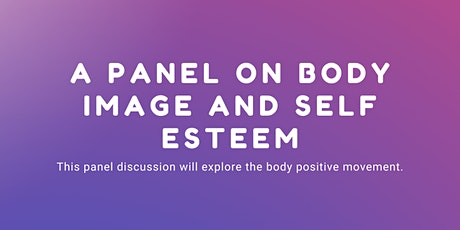 A Panel on Body Image and Self Esteem tickets