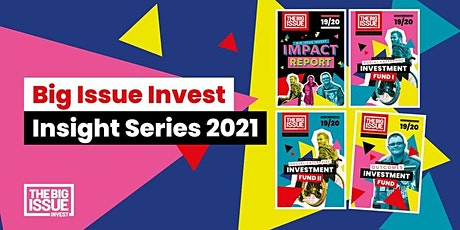 Big Issue Invest Insight Series - New Investment Opportunities tickets