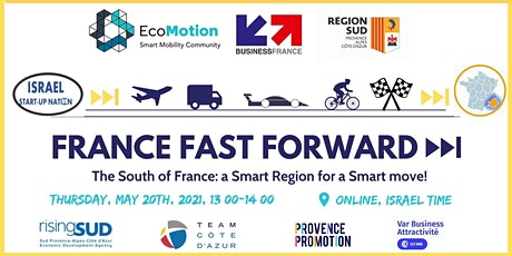 France Fast Forward >>``| South of France: a Smart Region for a Smart move! tickets