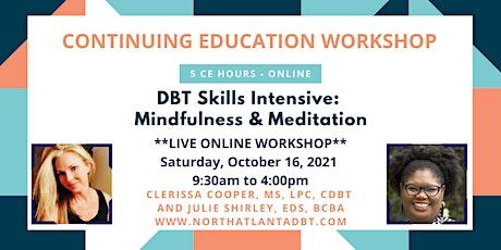 DBT Skills Intensive: Mindfulness & Meditation tickets