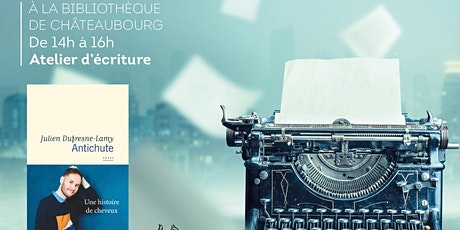 Atelier d'écriture avec Julien Dufresne-Lamy billets