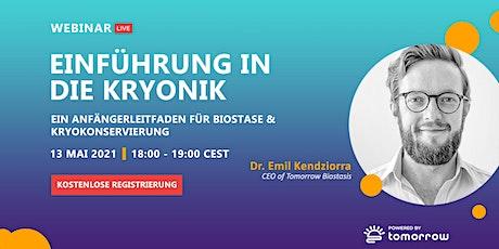 Einführung in die Kryonik (FREE WEBINAR) tickets