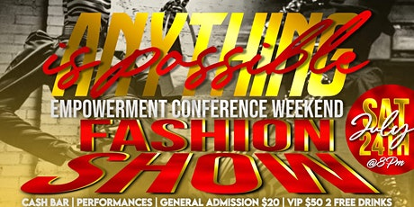Anything possible empowerment conference weekend Fashion show tickets