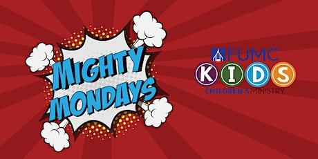 Mighty Mondays tickets
