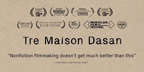 Screening:  Tre Maison Dasan tickets