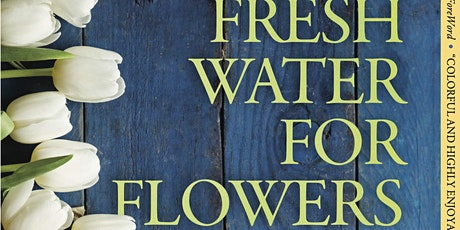 Read In Peace Book Club reads Fresh Water for Flowers by Valérie Perrin tickets