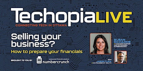 Techopia Live: Selling your business? How to prepare your financials tickets