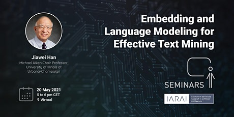 Embedding and Language Modeling for Effective Text Mining - Jiawei Han tickets