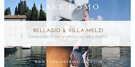 Business Networking in Villa Melzi - Bellagio (LAGO DI COMO) biglietti