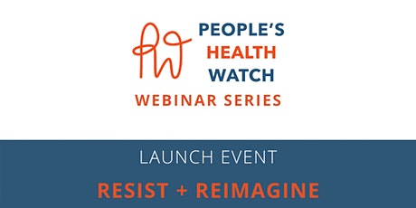 People's Health Watch - Launch Event tickets