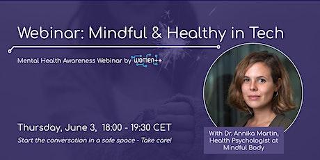 Mindful and Healthy in Tech│Webinar by women++ tickets