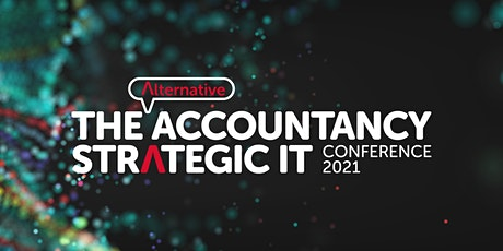 The Alternative Accountancy Strategic IT Conference 2021 tickets