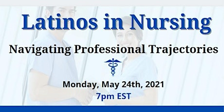 Latinos in Nursing: Navigating Professional Trajectories tickets