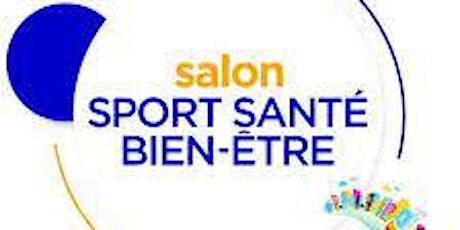 Salon du Sport et Bien-être billets