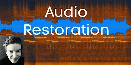 Audio Restoration Seminar tickets