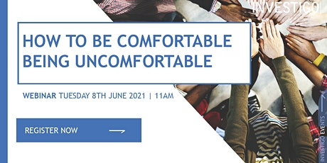 How to be comfortable being uncomfortable tickets