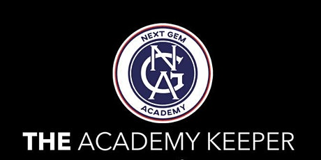 THE ACADEMY KEEPER X NEXT GEM ACADEMY tickets