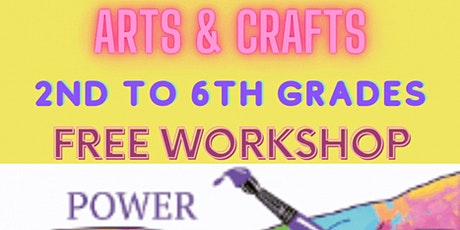Arts and Crafts grades 2-6 w/ Power of Paint tickets