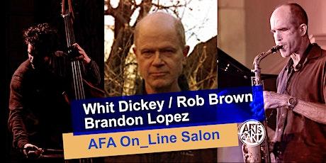 Whit Dickey Trio  |  AFA On_Line Salon tickets
