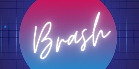 BRASH: offensively bold stories tickets