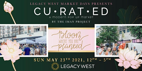 {CU•RAT•ED} A Modern Pop Up Market @ Legacy West tickets