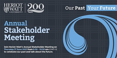 2020/21 Annual Stakeholder Meeting Heriot-Watt University tickets