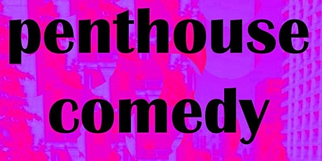 Penthouse Comedy at Eastville Comedy Club tickets