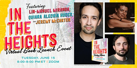 In the Heights Virtual Book Launch on Tuesday, June 15 from 8:00 to 9:00pm tickets